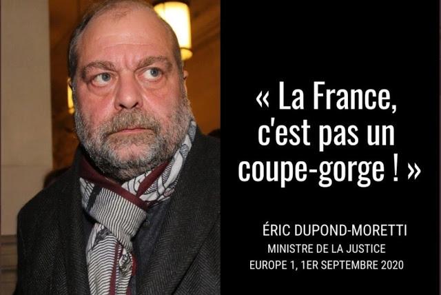 Dupon-Moretti-La France n'est pas un coupe gorge.jpeg